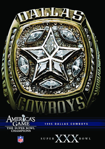 NFL America's Game: Dallas Cowboys Super Bowl XXX (DVD) by CINEDIGM