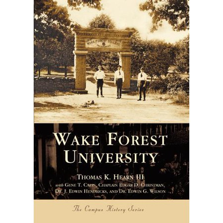College History: Wake Forest University (Paperback) ()