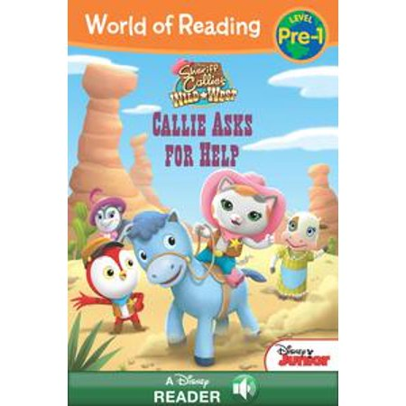 World of Reading: Sheriff Callie's Wild West: Callie Asks For Help - eBook