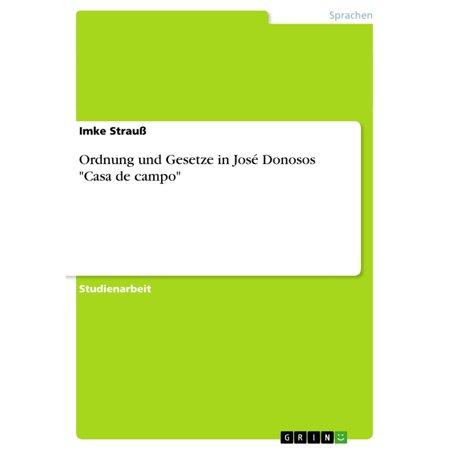 Ordnung und Gesetze in José Donosos 'Casa de campo' - eBook ()