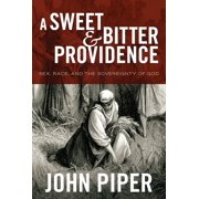 A Sweet and Bitter Providence - eBook