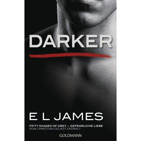 Darker - Fifty Shades of Grey. Gefährliche Liebe von Christian selbst erzählt - (Fifty Shades Of Grey Actors For Christian)