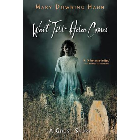 Wait Till Helen Comes : A Ghost Story](Ghost Stories Halloween)