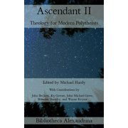 Ascendant II: Theology for Modern Polytheists - eBook