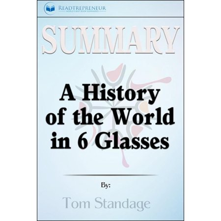 Summary of A History of the World in 6 Glasses by Tom Standage - eBook](History Halloween Summary)