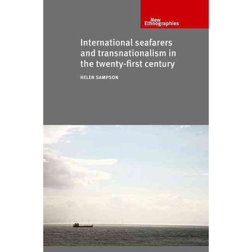 International Seafarers and Transnationalism in the Twenty-First Century