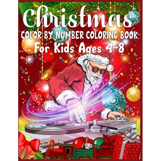 Christmas Color By Number Coloring Book For Kids Ages 4 8 Christmas Color By Number Color