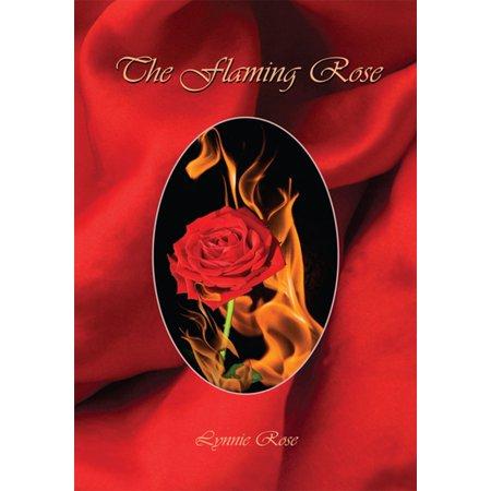Flaming Roses (The Flaming Rose - eBook)