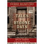 Tales of Bygone Days - eBook