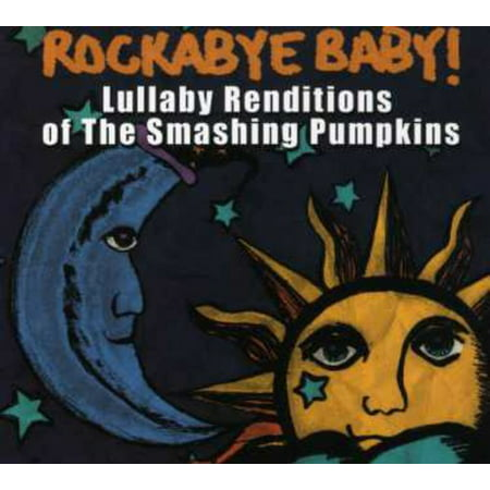 Lullaby Renditions Of Smashing Pumpkins](Smashing Pumpkins Halloween 2017)