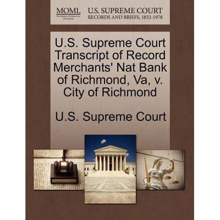 U S  Supreme Court Transcript Of Record Merchants Nat Bank Of Richmond  Va  V  City Of Richmond