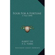 Four for a Fortune : A Tale (1898)