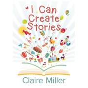 I Can Create Stories - eBook