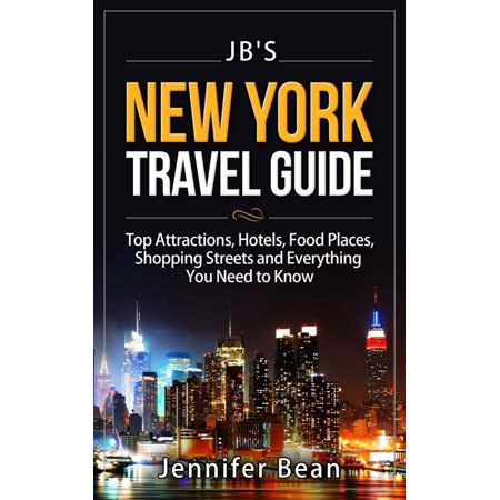 New York City Travel Guide: Top Attractions, Hotels, Food Places, Shopping Streets, and Everything You Need to Know -