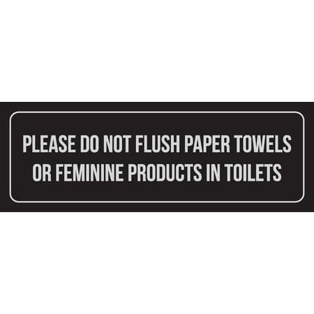 Black Background With Silver Font Please Do Not Flush Paper Towels Or Feminine Products In Toilets Metal Wall Sign, (Best Font For Neon Sign)