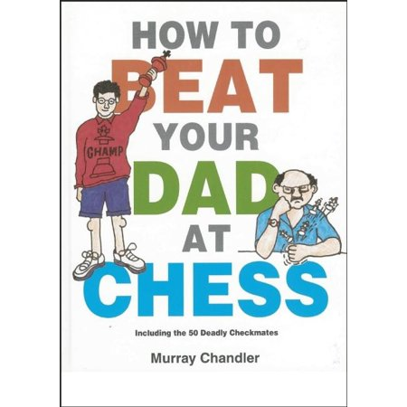 Gambit Chess: How to Beat Your Dad at Chess (Hardcover)
