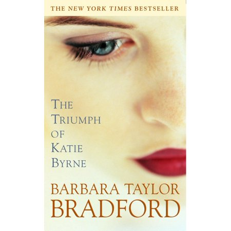 The Triumph of Katie Byrne : A Novel