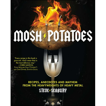 Mosh Potatoes : Recipes, Anecdotes, and Mayhem from the Heavyweights of Heavy Metal](Halloween Recipes Sweet Potatoes)