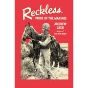 Reckless : Pride of the Marines
