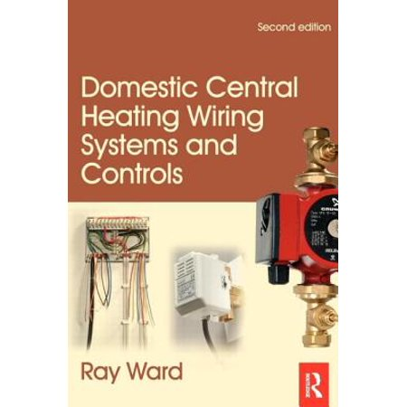 Domestic Central Heating Wiring Systems and