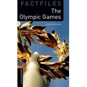 Oxford Bookworms Library Factfiles : Level 2: The Olympic Games