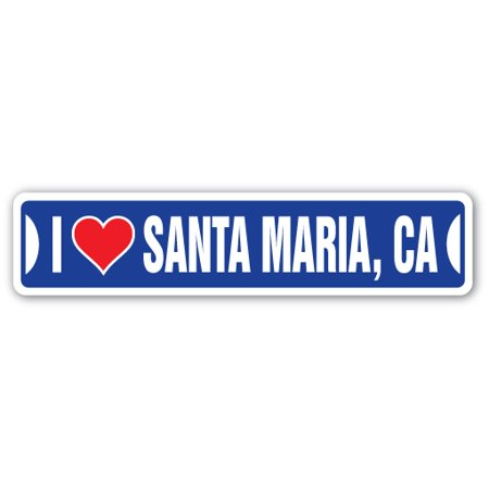 Halloween City Santa Maria (I LOVE SANTA MARIA, CALIFORNIA Street Sign ca city state us wall road décor)