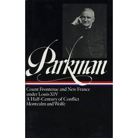 Francis Parkman: 8 History Classics