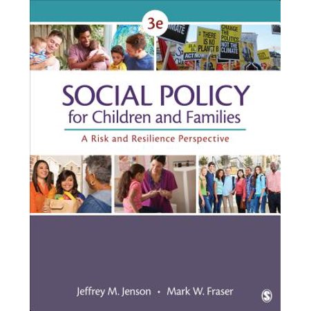 Social Policy for Children and Families : A Risk and Resilience (Civ 5 Best Social Policies)
