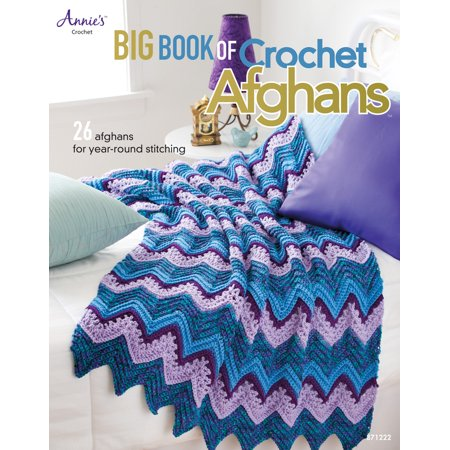 Big Book of Crochet Afghans : 26 Afghans for Year-Round (Minute Afghans Crochet)