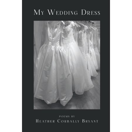 My Wedding Dress (Paperback) My Wedding Dress