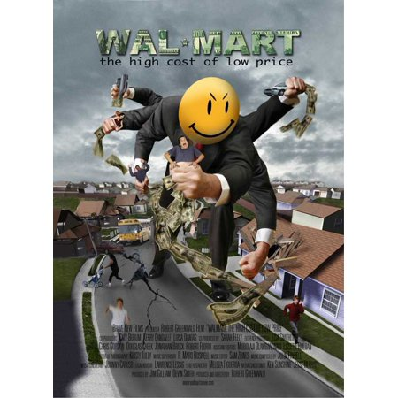Wal-Mart: The High Cost of Low Price POSTER (27x40) (2005) (Style