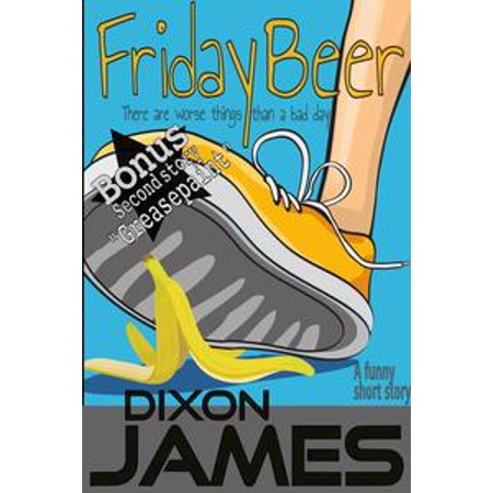 Friday Beer, There are worse things than a bad day. - eBook](Diy Beer)