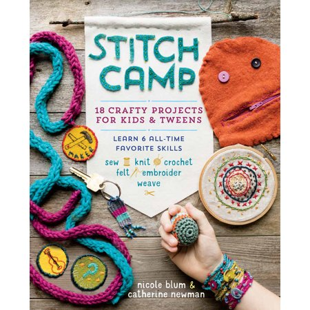 Stitch Camp : 18 Crafty Projects for Kids & Tweens – Learn 6 All-Time Favorite Skills: Sew, Knit, Crochet, Felt, Embroider & Weave - Michaels Crafts Halloween Projects