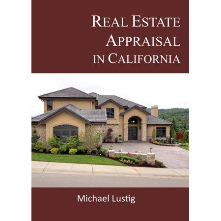 Real Estate Appraisal in California - eBook ()