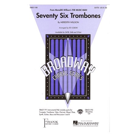 Hal Leonard Seventy Six Trombones (from Meredith Willson's The Music Man) ShowTrax CD Arranged by Ed Lojeski