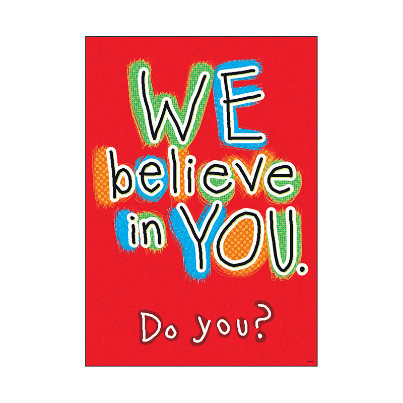 We Believe In You Do You Poster - image 1 de 1