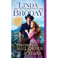 Outlaw Mail Order Brides: Saving the Mail Order Bride (Paperback)