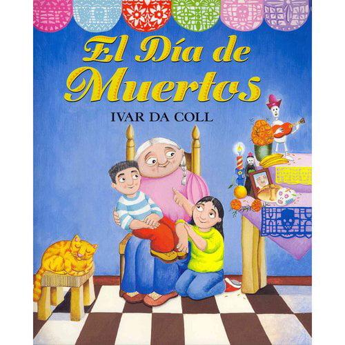 El Dia de Muertos / The Day of the Dead