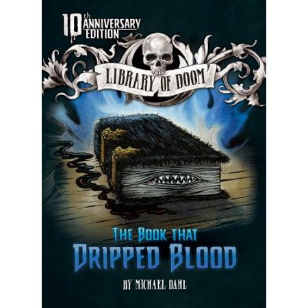 The Book That Dripped Blood : 10th Anniversary Edition](Dripping Blood)