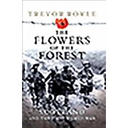 The Flowers of the Forest : Scotland and the First World War