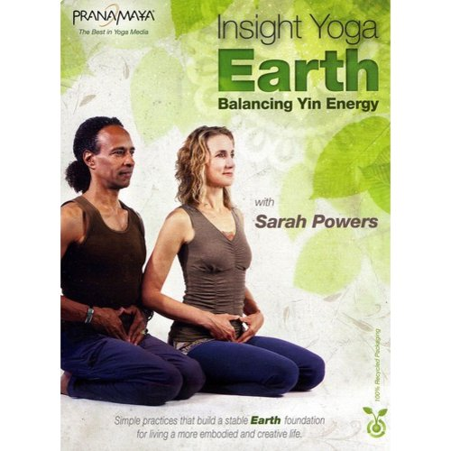 Pranamaya Insight Yoga: Earth - Balancing Yin Energy With Sarah Powers