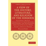 Cambridge Library Collection - Religion: A View of the History, Literature, and Religion of the Hindoos (Paperback)