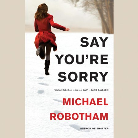 Say You're Sorry - Audiobook (The Best Way To Say Sorry To A Girl)