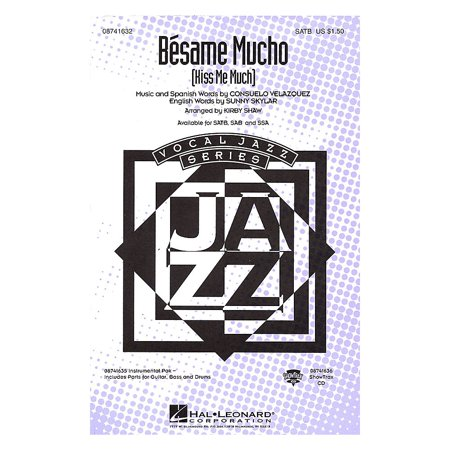 Hal Leonard Besame Mucho (Kiss Me Much) SSA by The Coasters Arranged by Kirby