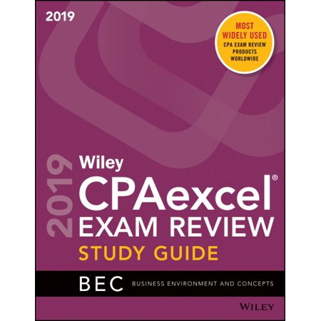 Wiley Cpaexcel Exam Review 2019 Study Guide : Business Environment and