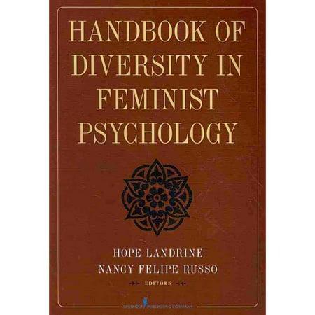 Handbook of Diversity in Feminist Psychology by