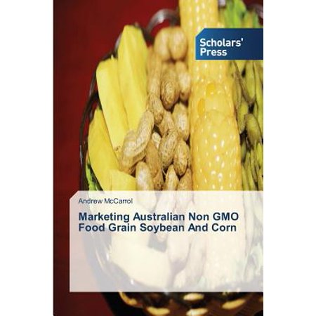 Marketing Australian Non Gmo Food Grain Soybean and (Non Gmo Corn)