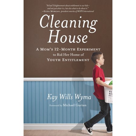 Cleaning House : A Mom's Twelve-Month Experiment to Rid Her Home of Youth (Best Way To Rid House Of Spiders)
