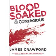 Blood Soaked and Contagious - eBook