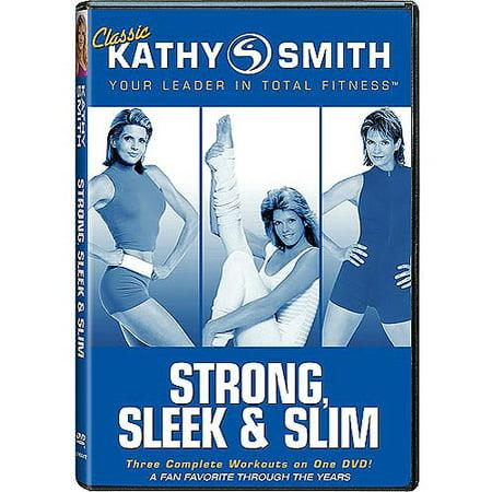 Kathy Smith: Strong, Sleek And Slim (Full Frame) (Stan Smith Sleek)